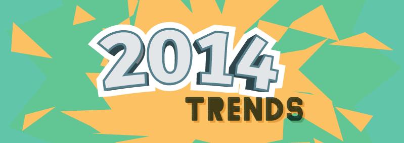 Retrospectiva: 5 Tendências de 2014