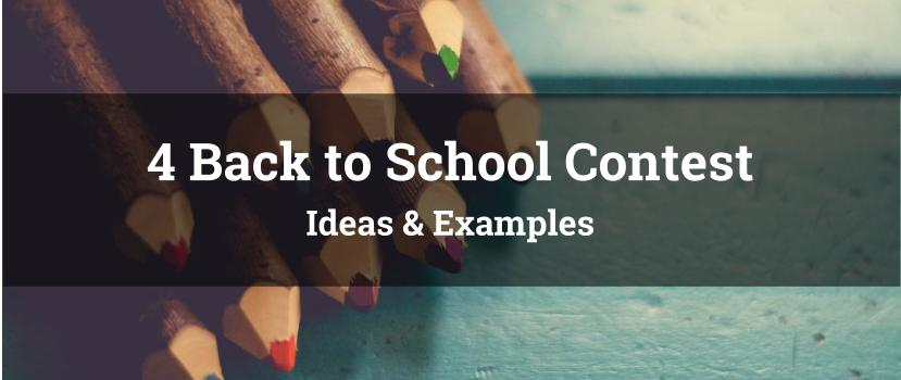 4 Back to School Contest Ideas & Examples