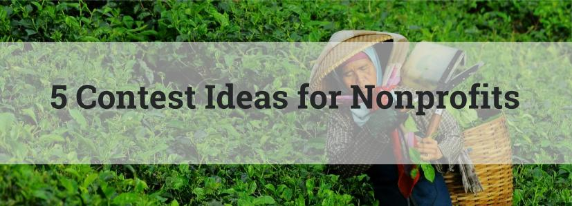 5 Contest Ideas for Nonprofits