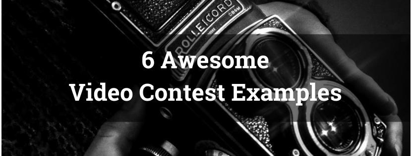 6 Awesome Video Contest Examples