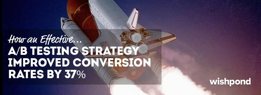 How an Effective A/B Testing Strategy Improved Conversion Rates by 37%