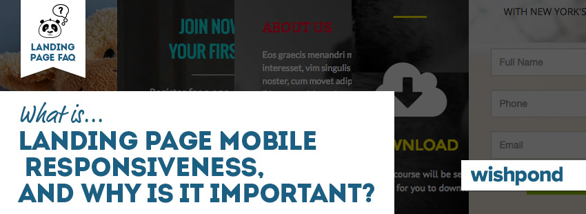Landing Page FAQ: What is landing page mobile responsiveness, and why is it important?